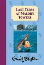 Last Term at Malory Towers by Blyton, Enid