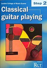 RGT London college of music exams Classical guitar playing Step 2