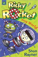 Ricky Rocket: Vorg World,Shoo Rayner