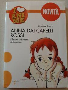 MARIO A. RUMOR Anna dai capelli rossi. Il fascino indiscreto della poesia LIBRO