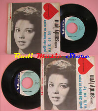 LP 45 7'' SANDY LYNN Quelli che hanno un cuore Walk on baby 1964 cd mc dvd