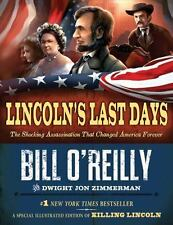 Lincolns Last Days: The Shocking Assassi