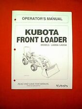 KUBOTA TRACTOR FRONT LOADER MODES LA203A & LA243A  OWNER OPERATOR'S MANUAL