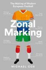 Zonal Marking The Making of Modern European Football 9780008291174 | Brand New