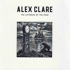 The Lateness of the Hour by Alex Clare (CD 2012, Universal Republic B0016883-02)