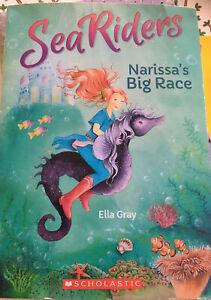 Sea Riders ~ Ella Gray, Narissa's Big Race, Scholastic Pb