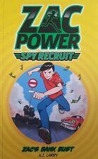 ZAC POWER,  Spy Recruit,  Zac's Bank Bust,   By H.I. Larry,  VG~P/B    FREE POST