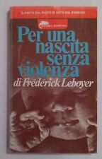 Per una nascita senza violenza Leboyer
