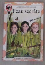 l'eau secrète   Marie -Claude Roulet