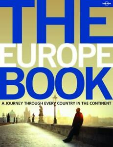 Lonely Planet The Europe Book [General Pictorial]