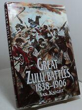 Great Zulu Battles 1838-1906 by Ian Knight