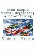 EPSO Sample Tests: Organising and Prioritising : 40 Questions and Answers to...