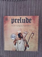 Prelude/How Long Is Forever/1973 Dawn LP DNLS 3052