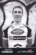 CYCLISME carte cycliste GREGORY HABEAUX équipe WILLEMS Veranda's 2011