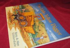 The Little Yellow Digger - Betty & Alan GILDERDALE.sc 1997 Oblong UNread in MELB