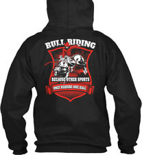 Bull Riding - Because Other Sports Only Require One Gildan Hoodie Sweatshirt