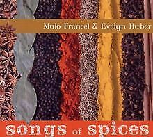 Songs of Spices von Francel,Mulo, Huber,Evelyn | CD | Zustand akzeptabel