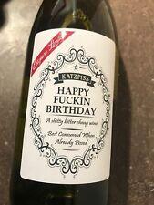 HAPPY FCKIN BIRTHDAY  Funny Novelty Wine Bottle Labels Joke Humour free post