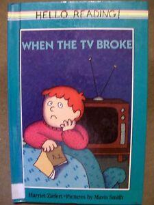 WHEN THE TV BROKE HARRIET ZIEFERT 1989 HARDCOVER