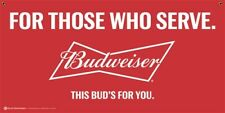 New Budweiser for Those Who Served 13oz Vinyl 2' x 4' Indoor/Outdoor Banner