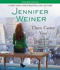 Then Came You: A Novel, Weiner, Jennifer