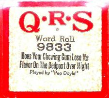 QRS Word Roll DOES YOUR CHEWING GUM LOOSE ITS FLAVOR 9833 Player Piano Roll