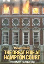 The Great Fire at Hampton Court (Miscellaneous),Michael Fishlock,New Book mon000