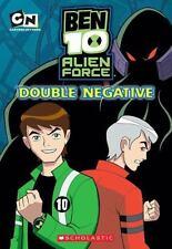 Chapter Book #2: Double Negative (Ben 10 Alien Force)