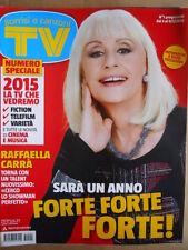 TV Sorrisi e Canzoni n°1 2015 Copertina Raffaella Carrà [D46]