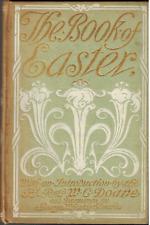 1910 Book Of Easter, Rev W C Doane Christian Holiday Poems Resurrection Christ