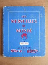 ALBUM VIGNETTES NESTLE KOHLER CHOCOLAT MERVEILLES DU MONDE Vol 4 1957-1958