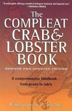 The Compleat Crab and Lobster Book by Christopher R. Reaske