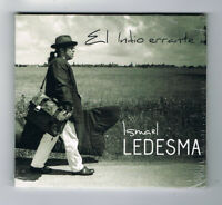 ♫ - ISMAEL LEDESMA - EL INDIO ERRANTE - CD 11 TITRES - 2017 - NEUF NEW NEU - ♫