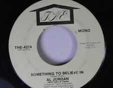 Country 45 Al Jordan (With Gary & Clyde) - Something To Believe In / Tear Joint