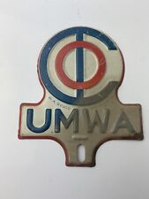 Vtg nos 1950s UMWA Union Mine worker License plate topper auto sign coal oil gas