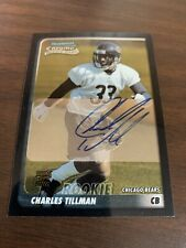 2003 Bowman Chrome Charles Tillman  Signed Rookie On Card Auto RC Certified