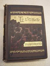 LUCILE Owen Meredith 1885 Illustrated, Decorative Covers VERY GOOD ANTIQUE BOOK!