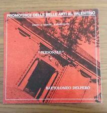 LB954_BARTOLOMEO DELPERO_PROMOTRICE DELLE BELLE ARTI AL VALENTINO_1994