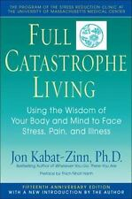 Full Catastrophe Living by Kabat-Zinn, Jon and Hanh, Thich Nhat FREE SHIPPING!