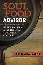 SOUL FOOD ADVISOR - HARRELL, CASSANDRA - NEW HARDCOVER BOOK
