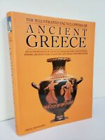 THE ILLUSTRATED ENCYCLOPEDIA OF ANCIENT GREECE by Nigel Rodgers ~Brand New~