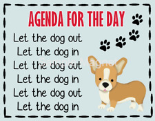 "Corgi Agenda for the Day Funny Fridge Dog Magnet 4.5"" x 3.5"""