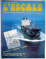 LA REVUE MARITIME L'ESCALE DE MAI-JUIN 1985, No.9 ***** ONE FRENCH MAGAZINE