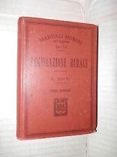 LEGISLAZIONE RURALE E Bruni Hoepli 1913 scienza diritto libro saggistica di