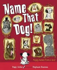NEW Name That Dog by Peggy Archer Hardcover Book (English) Free Shipping