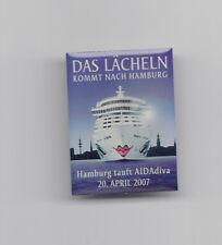 AIDA PIN-SCHÖNER BUNTER PIN-DAS LÄCHELN KOMMT NACH HAMBURG-TAUFE 20.4.2007 in HH