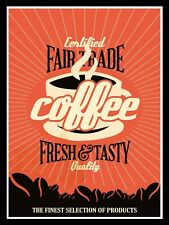 METAL VINTAGE SHABBY-CHIC TIN SIGN FAIRTRADE COFFEE FRESH & TASTY WALL PLAQUE