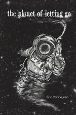 Van Vuren Erin-Planet Of Letting Go (US IMPORT) BOOK NEW