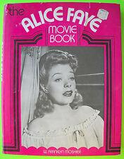 W. Franklyn Moshier THE ALICE FAYE MOVIE BOOK 1974 Galahad Hardcover Dust Jacket