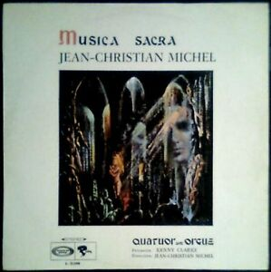 JEAN CHRISTIAN MICHEL - Musica Sacra - SPAIN LP Barclays 1969 Quatuor Avec Orgue